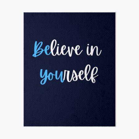 Be YOU Art Board Print