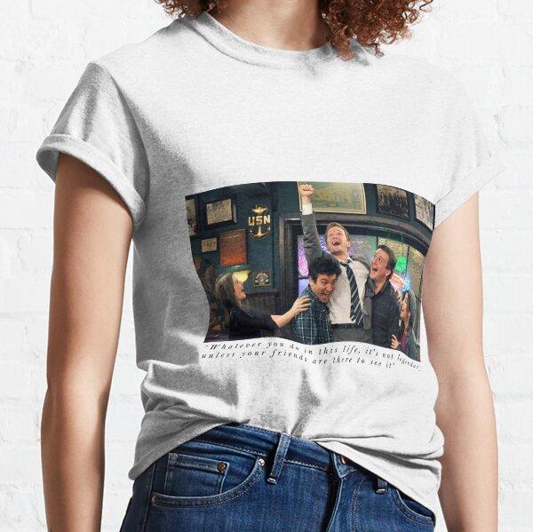 Comment j'ai rencontré votre mère T-shirt classique