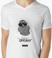 It Was All A Dream Men's V-Neck T-Shirt