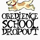 Obedience school dropout by digerati