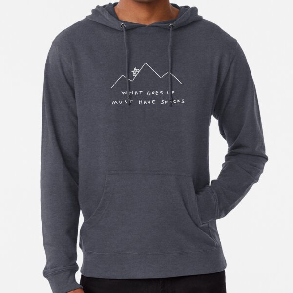What Goes Up Must Have Snacks Lightweight Hoodie