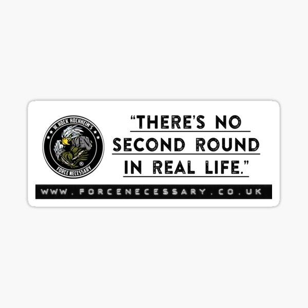 """""""No Second Round""""  Sticker"""