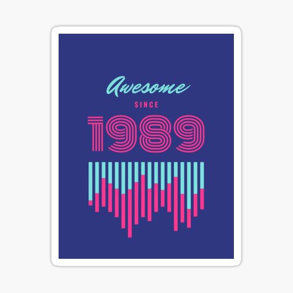1989 here Sticker