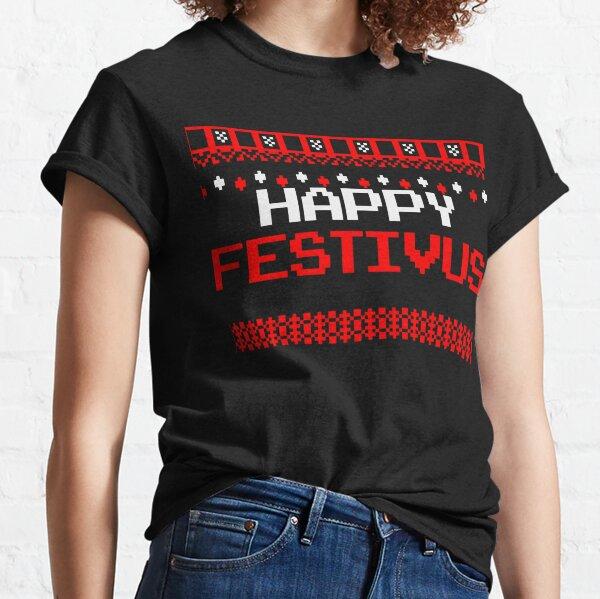 Happy Festivus - Ugly Christmas Shirt Classic T-Shirt