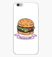you're so cute // burger iPhone Case