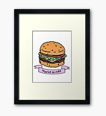 you're so cute // burger Framed Print