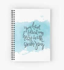 You Have Filled My Heart With Greater Joy Spiral Notebook