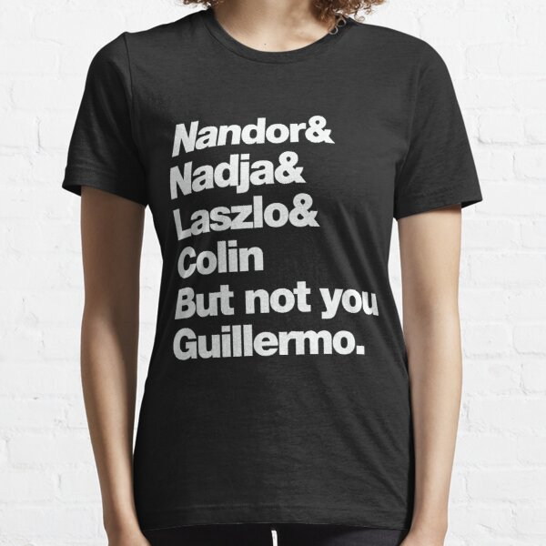 Not You Guillermo Essential T-Shirt
