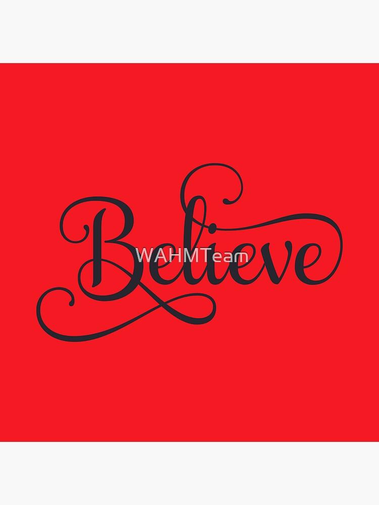 Believe by WAHMTeam