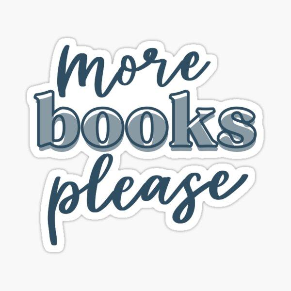 More Books Please Sticker