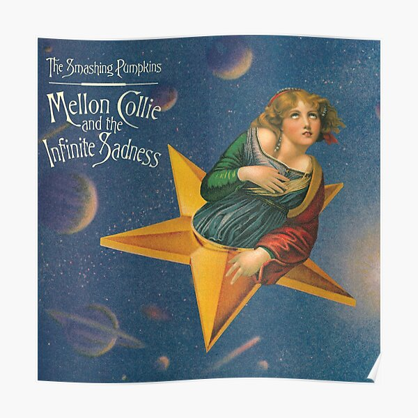 The Smashing Pumpkins - Mellon Collie and the Infinite Sadness Poster