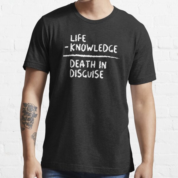 Death in Disguise Essential T-Shirt