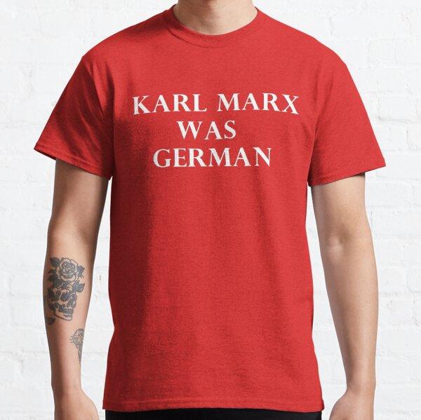 karl marx german Classic T-Shirt