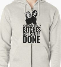 """Amy Poehler & Tina Fey - """"Bitches Get Stuff Done"""" Zipped Hoodie"""