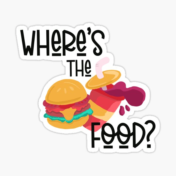 Where's the food Sticker