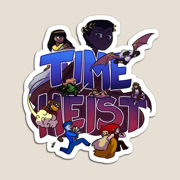 Time Heist Magnet