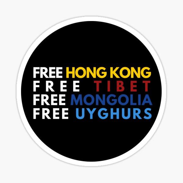 Free Hong Kong Free Tibet Free Mongolia Free Uyghurs Sticker