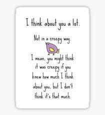 I'm Not Creepy Sticker