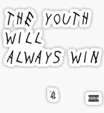 The youth will always win Sticker