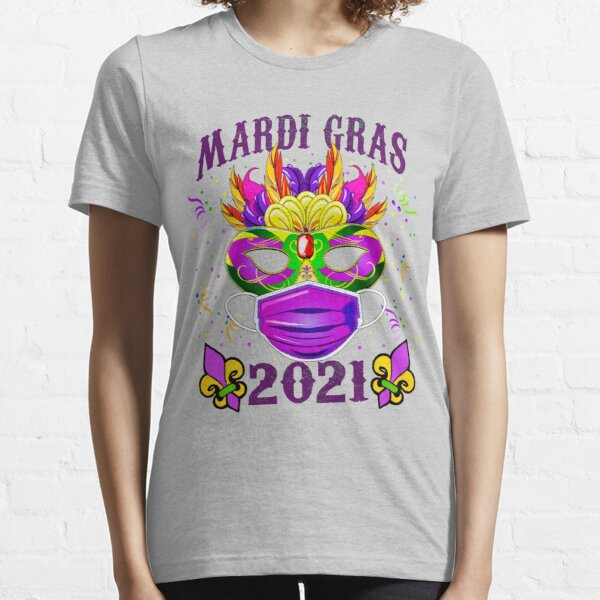 Mardi Gras Party Mask with Face Mask - Costume for Mardi Gras 2021 Essential T-Shirt