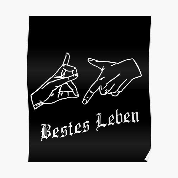187 best life hand sign German rap gesture Poster