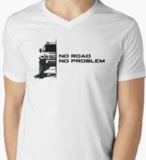 No Road, No Problem Men's V-Neck T-Shirt