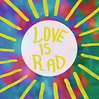 Love is Rad by vasarenar
