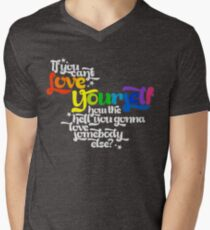 Wenn du dich nicht selbst lieben kannst Wie in der Hölle wirst du jemanden lieben? T-Shirt mit V-Ausschnitt für Männer