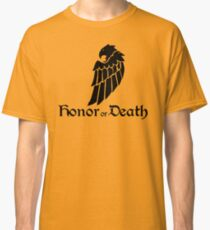 Honor or Death Classic T-Shirt
