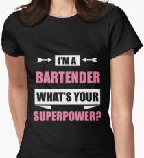 Ich bin ein BARTENDER Was ist deine Supermacht? Tailliertes T-Shirt für Frauen