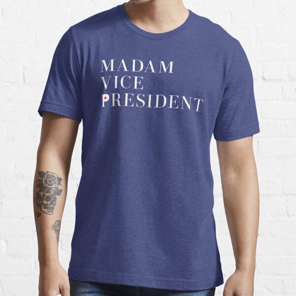 Madam Vice President Essential T-Shirt