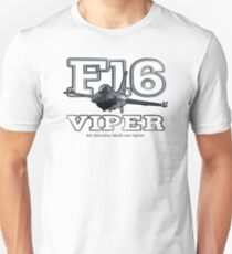 F16 fighter the Viper Unisex T-Shirt