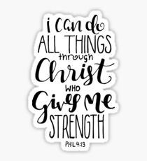 I Can Do All Things Through Christ Who Gives Me Strength Sticker