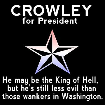 Crowley for President by PrincessSchez