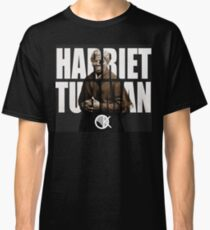 HARRIET TUBMAN Classic T-Shirt