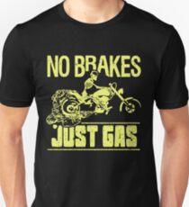 No Brakes - Just Gas Biker T-Shirt