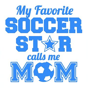 Proud Soccer Star Mom by newawesometee