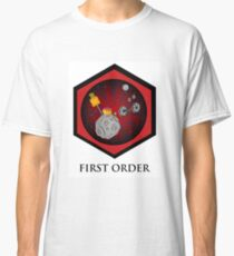 First Order - Drive Thru in the Galaxy Far Far Away Classic T-Shirt