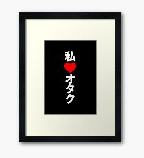 I Heart Otaku (Vertical) ~ Japanese Geek  Framed Print