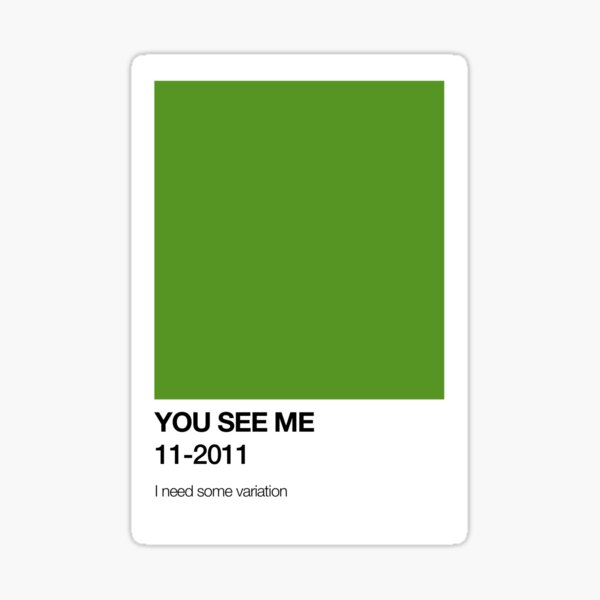 You See Me pantone Sticker