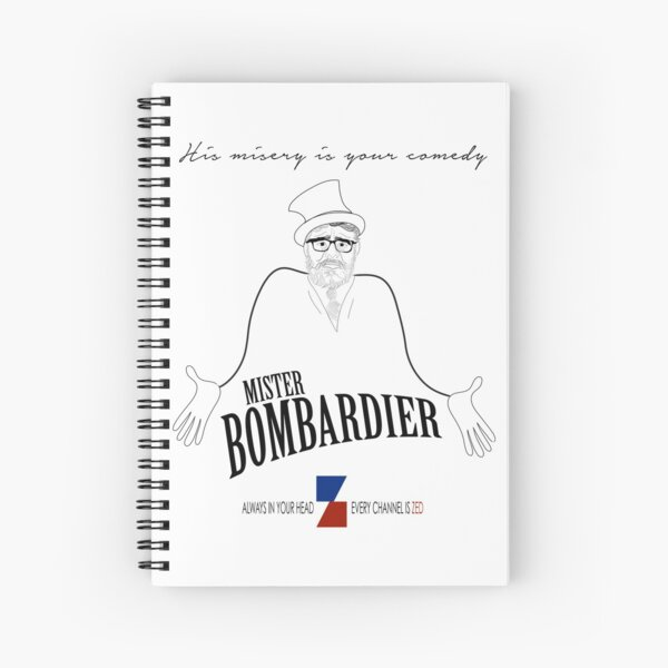 MISTER BOMBARDIER — ON ZED! Spiral Notebook