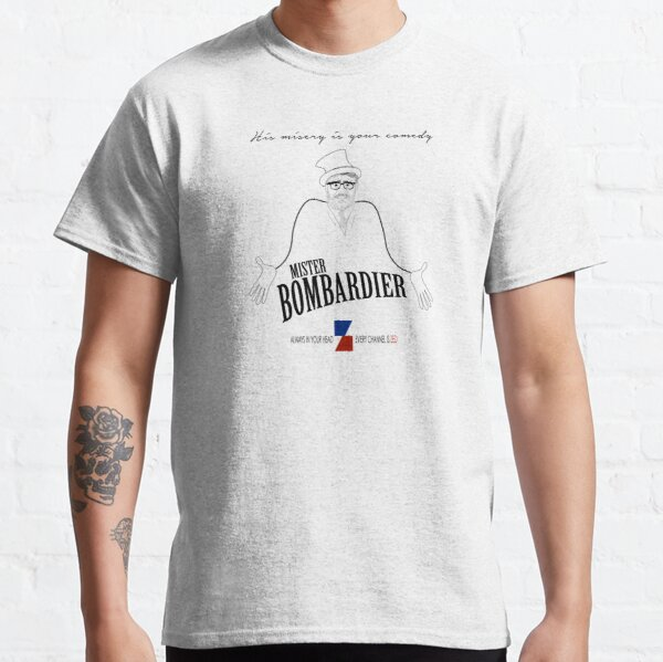 MISTER BOMBARDIER — ON ZED! Classic T-Shirt