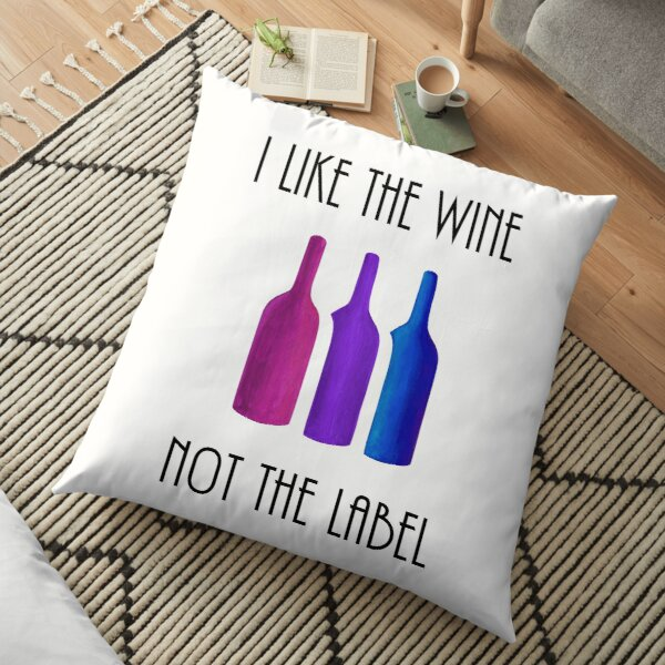 I Like the Wine, Not the Label - Bisexual Pride, David Rose Quote, Schitts Creek - Acrylic Fan Art Floor Pillow