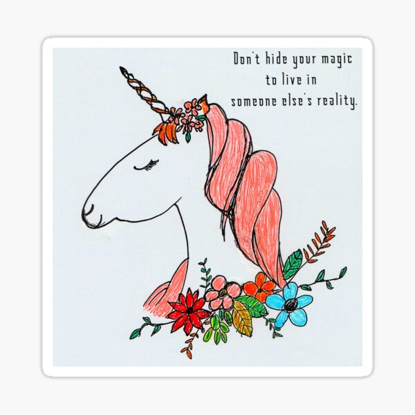 """Inspirational Quote Illustration - """"Don't hide your magic to live in someone else's reality"""" Sticker"""