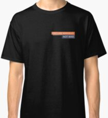 Declare Variables Classic T-Shirt