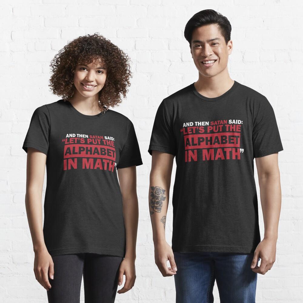 Alphabet in Math Essential T-Shirt