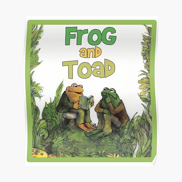 Frog and Toad Book Poster
