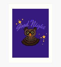 Owl says Good Night Art Print