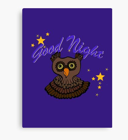 Owl says Good Night Canvas Print