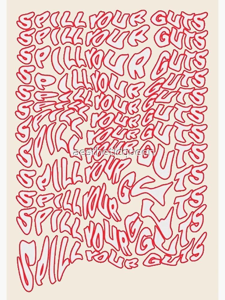 Spill Your Guts Design by aestheticqueen